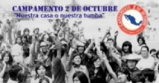 """Campamento 2 de octubre, """"nuestra casa o nuestra tumba"""""""