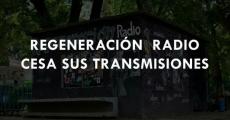 Regeneración Radio cesa sus transmisiones