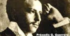 Práxedis G. Guerrero.  El ideal anarquista en el periodismo mexicano